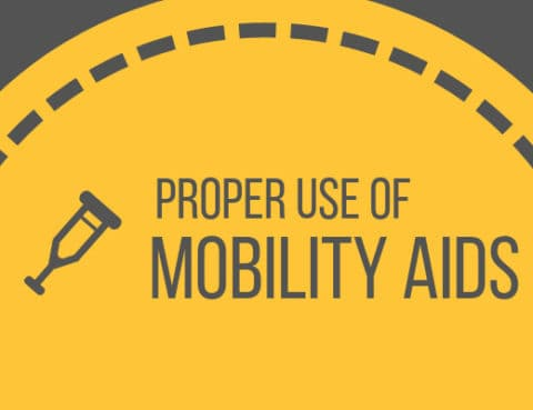 Proper Use of Mobility Aids
